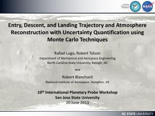 Rafael Lugo, Robert Tolson Department of Mechanical and Aerospace Engineering