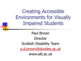 Creating Accessible Environments for Visually Impaired Students