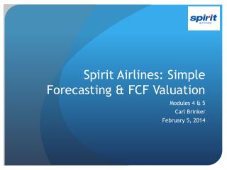 Spirit Airlines: Simple Forecasting & FCF Valuation