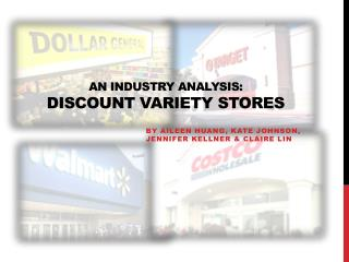 An industry analysis: Discount variety stores
