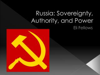 Russia: Sovereignty, Authority, and Power