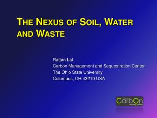 The Nexus of Soil, Water and Waste
