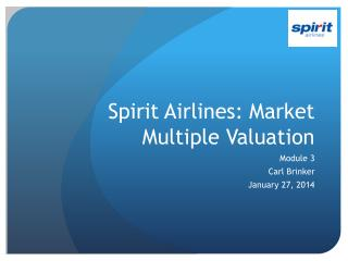 Spirit Airlines:  Market Multiple Valuation