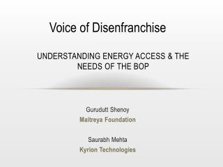 Understanding Energy Access & the needs of the BOP