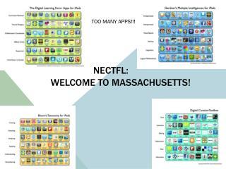 NECTFL:               WELCOME TO MASSACHUSETTS!