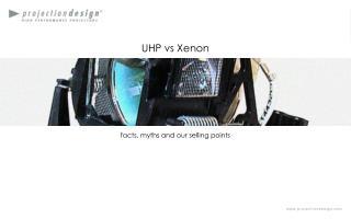UHP vs Xenon
