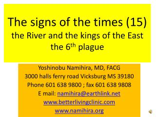 The signs of the times (15) the River and the kings of the East the 6 th  plague