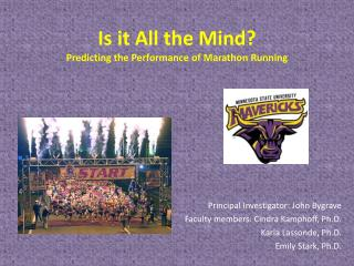 Is it All the Mind?  Predicting  the Performance of Marathon Running