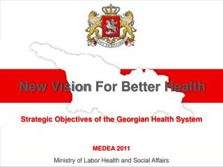 Strategic Objectives of the Georgian Health System