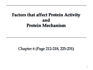 Chapter Seven The Behavior of Proteins:  Enzymes, Mechanisms, and Control