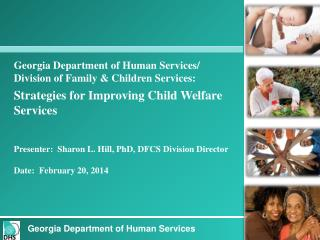 Georgia Department of Human Services/ Division  of Family & Children  Services: