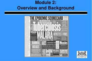Module 2:  Overview and Background
