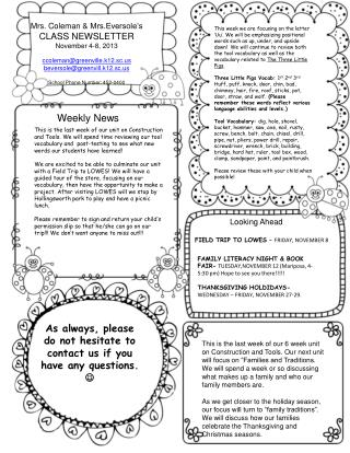 Mrs. Coleman &  Mrs.Eversole's CLASS NEWSLETTER November 4-8, 2013 ccoleman@greenville.k12.sc