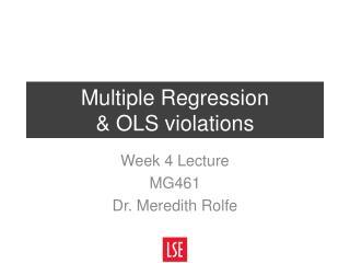 Multiple Regression  & OLS violations