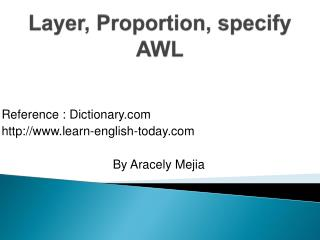 Layer, Proportion, specify AWL