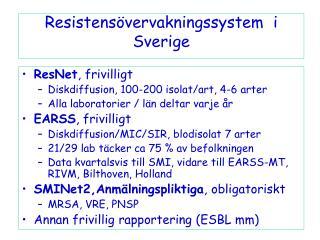 Resistens�vervakningssystem  i Sverige