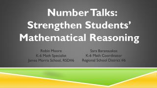 Number Talks:   Strengthen Students' Mathematical Reasoning