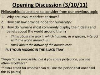 Opening Discussion (3/10/11)