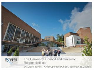 The University, Council and Governor Responsibilities