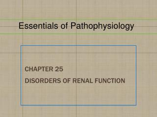 Chapter  25 Disorders of Renal Function