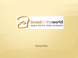 - Sonya Rice