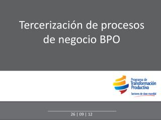 Tercerizaci�n  de  procesos  de  negocio  BPO