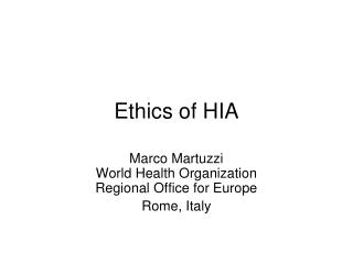 Ethics of HIA