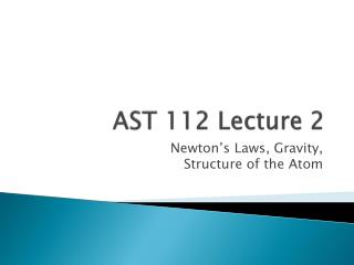 AST 112 Lecture 2