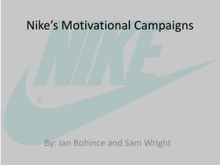 Nike's Motivational Campaigns