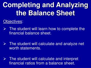 Completing and Analyzing  the Balance Sheet