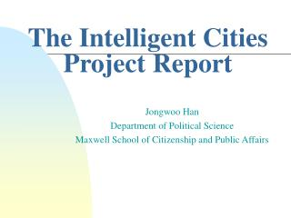 The Intelligent Cities Project Report