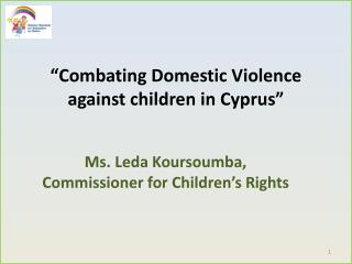 """Combating  Domestic Violence against children in Cyprus"""