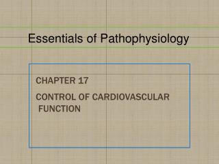 Chapter  17 Control of Cardiovascular  Function