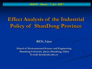 Effect Analysis of the Industrial Policy of  ShanDong Province