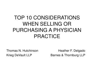 TOP 10 CONSIDERATIONS WHEN SELLING OR PURCHASING A PHYSICIAN PRACTICE