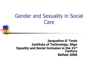 Gender and Sexuality in Social Care