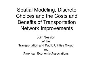 Joint Session of the  Transportation and Public Utilities Group  and