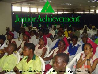 African Diaspora Youth Forum. April 19 2005. Ogun State, Nigeria