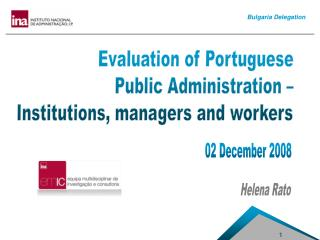 Evaluation  of Portuguese  Public Administration –  Institutions, managers and workers