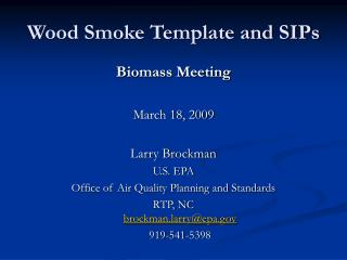 Wood Smoke Template and SIPs