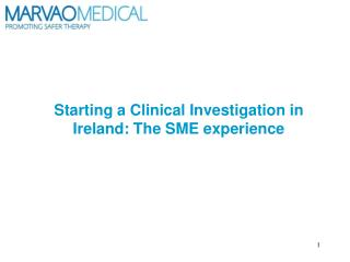 Starting a Clinical Investigation in Ireland: The SME experience