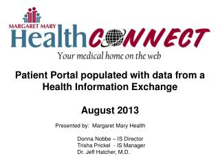 Patient Portal populated with data from a Health Information Exchange August 2013