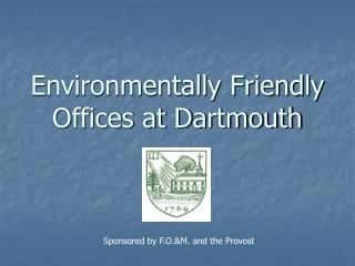 Environmentally Friendly Offices at Dartmouth