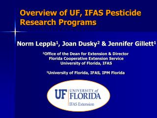 Overview of UF, IFAS Pesticide Research Programs