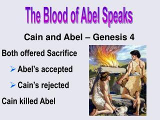 The Blood of Abel Speaks