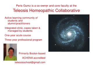 Peris Gumz is a co-owner and core faculty at the a Teleosis Homeopathic Collaborative