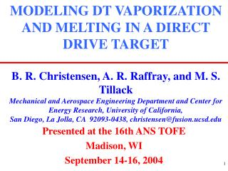Presented at the 16th ANS TOFE Madison, WI September 14-16, 2004