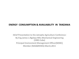 ENERGY  CONSUMPTION & AVAILIABILITY  IN  TANZANIA