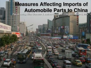 Measures Affecting Imports of  Automobile Parts to China
