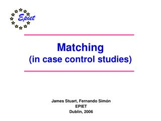 Matching (in case control studies)